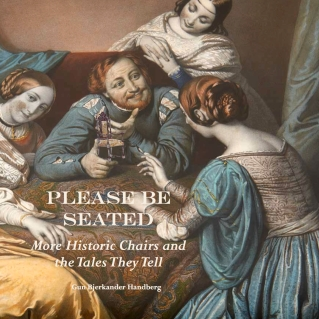 Please Be Seated - More Historic Chairs & the Tales They Tell ISBN: 978-0-9927084-8-1