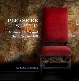 Please Be Seated - Historic Chairs & The Tales They Tell ISBN: 9780992708474